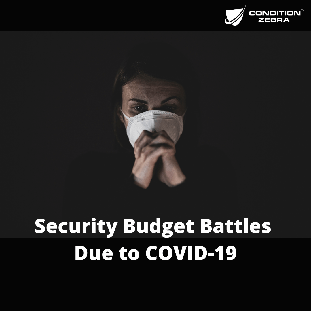 Security Budget Battles Due to COVID-19